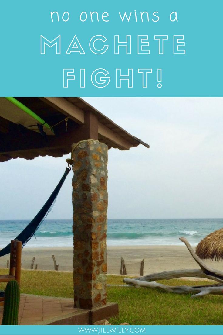 no one wins a machete fight mexico