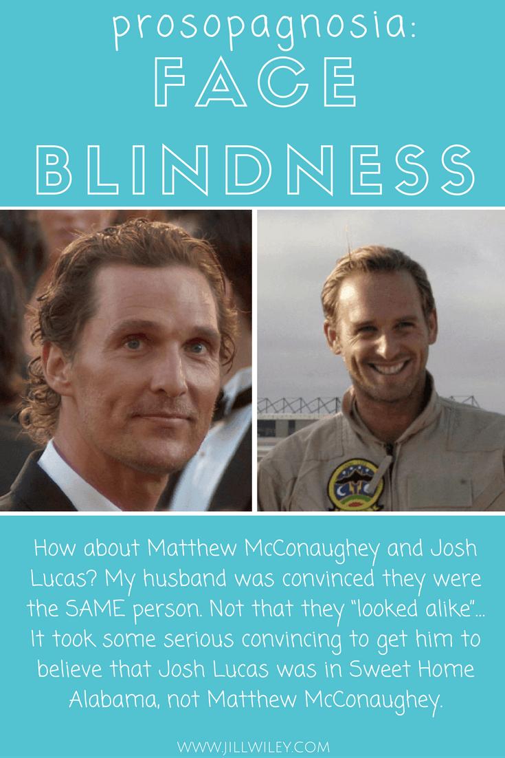 josh lucas prosopagnosia face blindness
