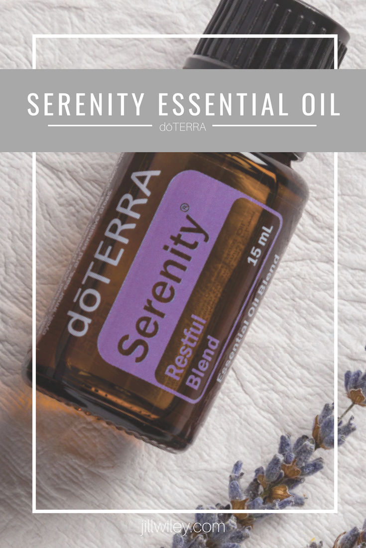 serenity essential oil doterra jillwiley